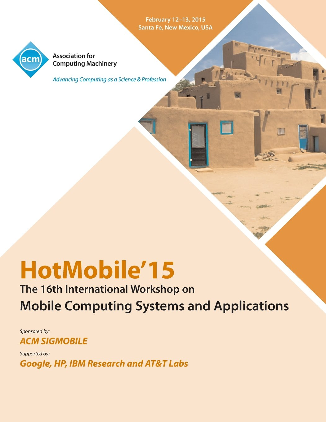 Download HotMobile 15 16th International Workshop on Mobile Computing Systems and Applications ebook
