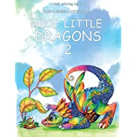 Nice Little Dragons: Adult Coloring Book: Volume 2