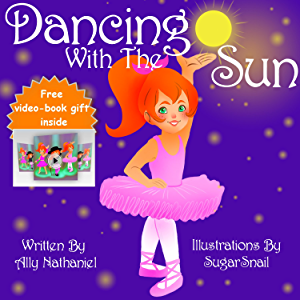 Dancing With The Sun: Free Childrens Book- Rhyming Ebook Series (Picture Books For Children Ages 3-5) (Girls Empowerment…