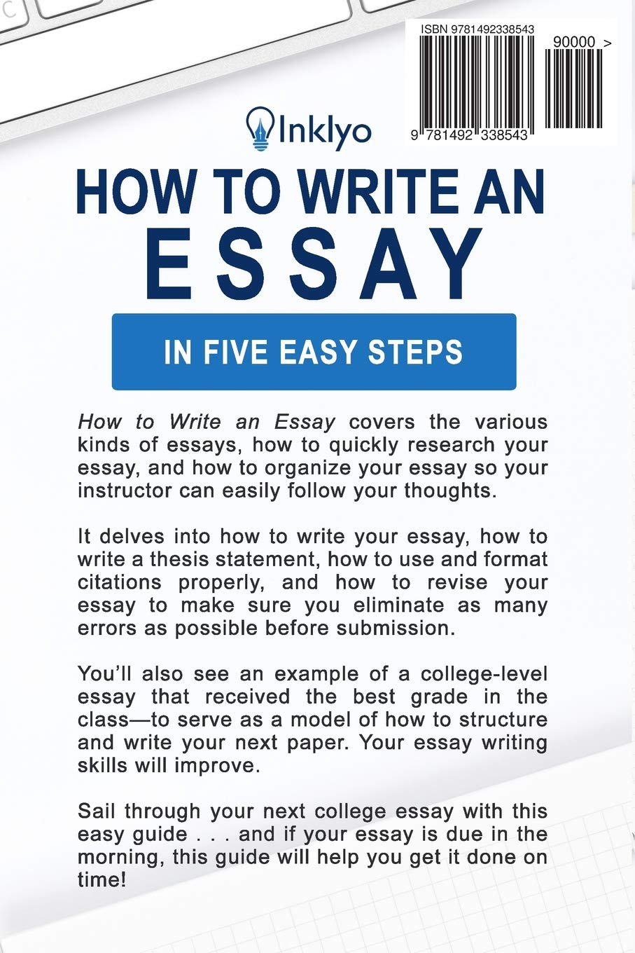 How to write an essay in five easy steps scribendi 9781492338543