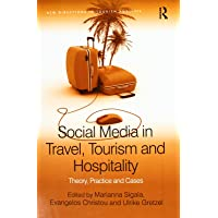 Social Media in Travel, Tourism and Hospitality: Theory, Practice and Cases