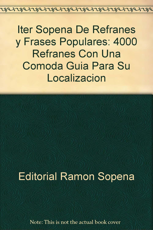Iter Sopena De Refranes Y Frases Populares 4000 Refranes