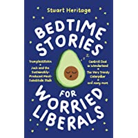 Bedtime Stories for Worried Liberals