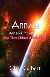 Annah  and the Gates of Grace (Annah and the Children of Evohe Book 3)