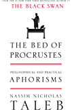 The Bed of Procrustes: Philosophical and Practical Aphorisms (Incerto)