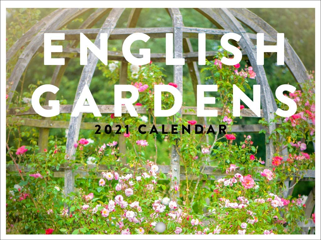 English Gardens Flowers 2021 Wall Calendar 12 Month Monthly Full Color Thick Paper Pages Folded Ready to Hang 18x12 inch