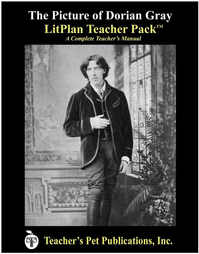 The Picture Of Dorian Gray Litplan Teacher Pack