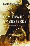 Comitiva De Embusteros (B4P) (Books4pocket narrativa)