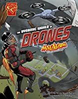 The Dynamic World Of Drones: Max Axiom Stem
