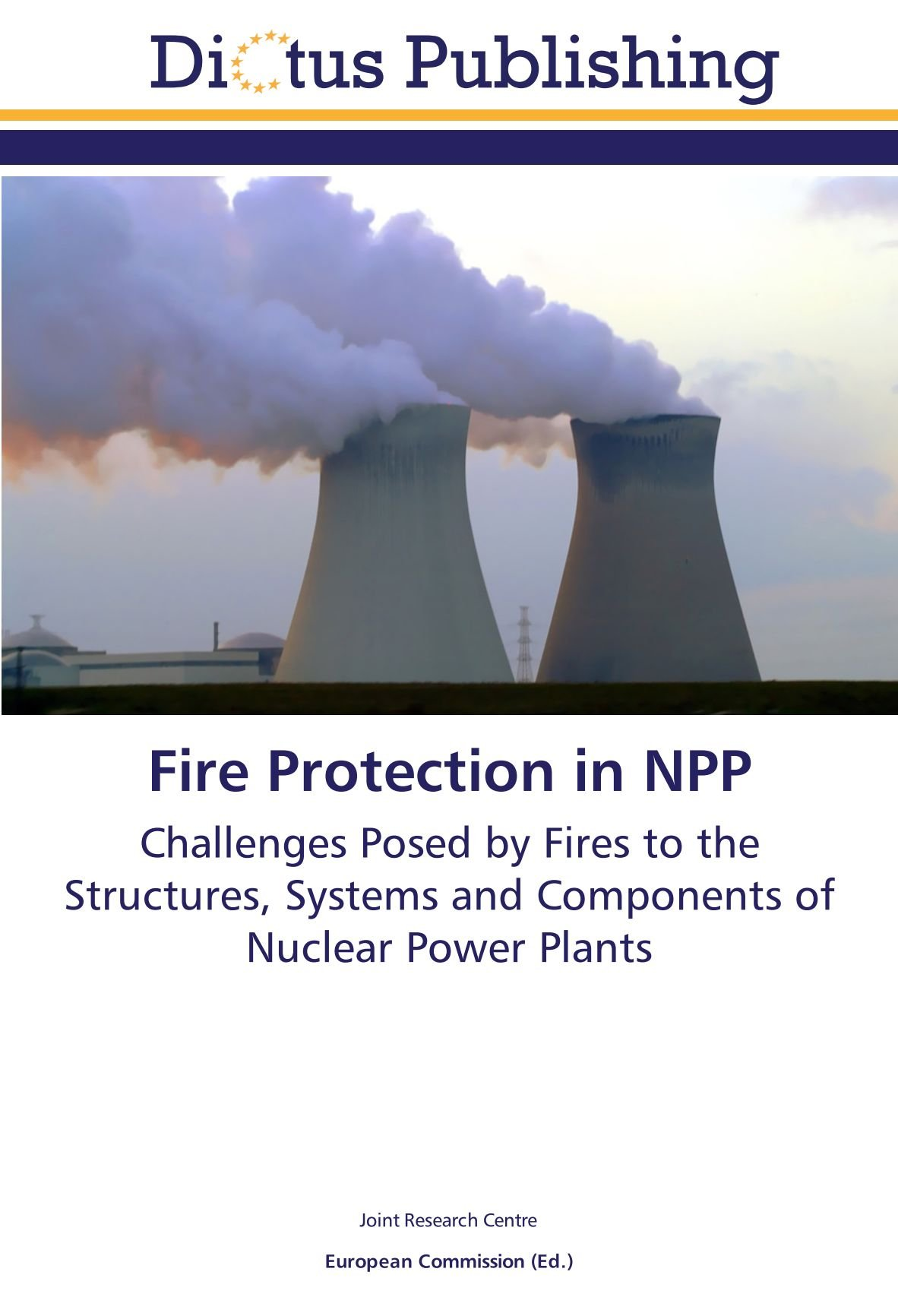 Fire Protection in NPP: Challenges Posed by Fires to the Structures