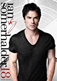 Official Ian Somerhalder 2018 Calendar [The Vampire Diaries]