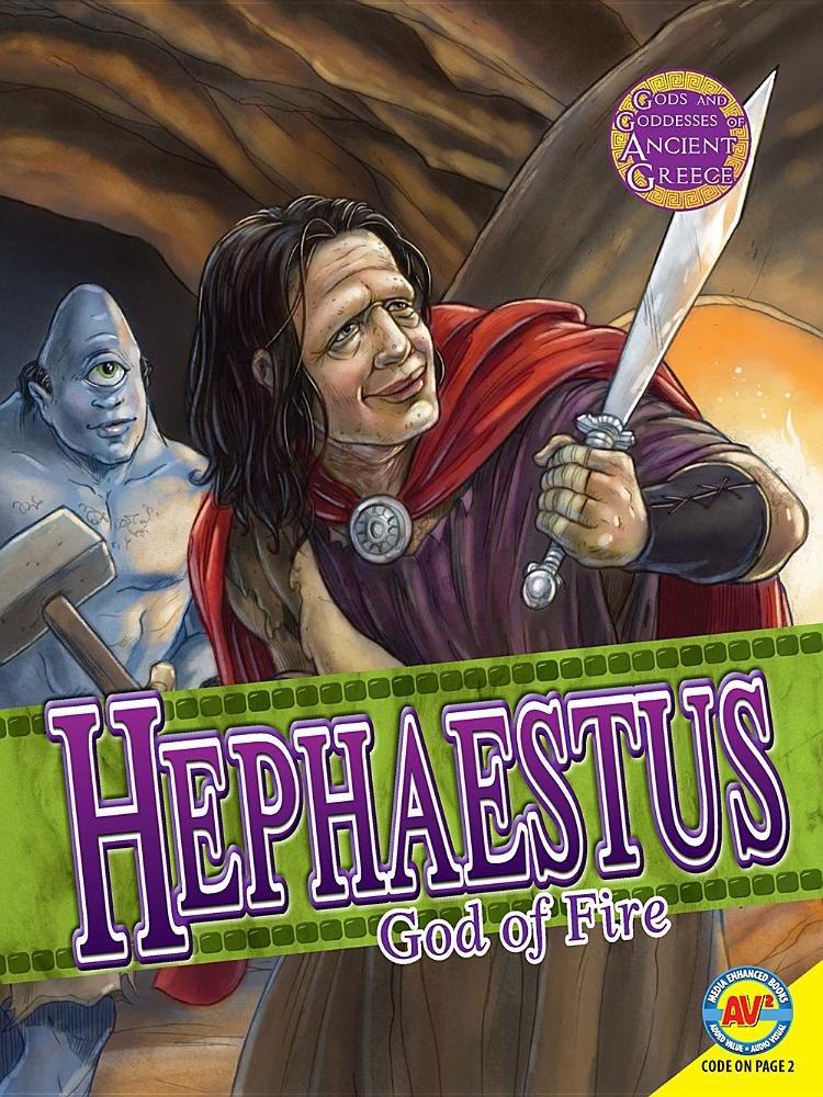 Read Online Hephaestus: God of Fire (Gods and Goddesses of Ancient Greece) pdf
