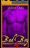 BOOK 4 - Bad Boy   Gay Romance MM Boyfriend Series: Bad Boy: Naughty at Night Gay Romance Novels (Bad Boy: Naughty at Night Gay Romance Books)