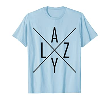 Amazon.com: Lazy Cool X Design Simple Minimal Fun Trendy T-Shirt ...
