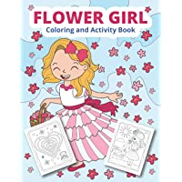 Flower Girl Coloring and Activity Book: Wedding coloring and activity book for girls (Wedding Coloring for kids)