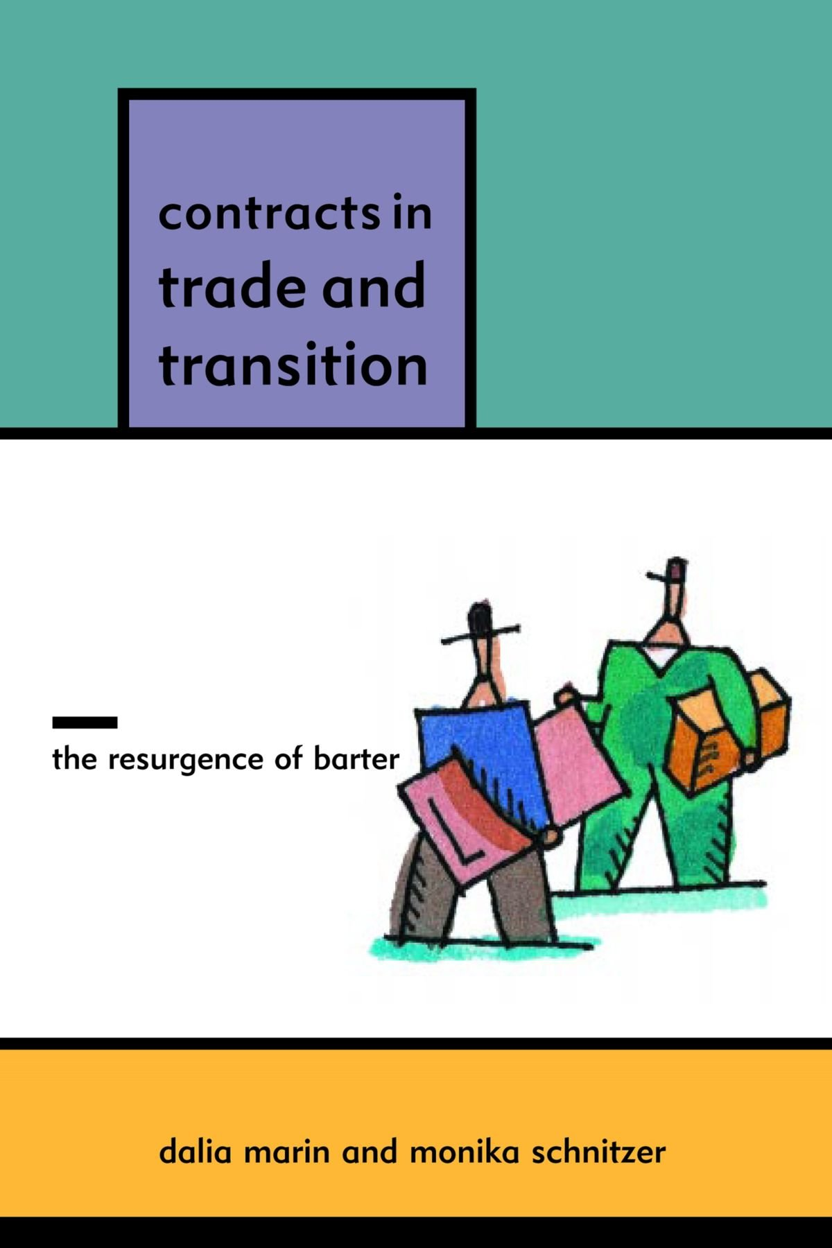 Contracts in Trade and Transition: The Resurgence of Barter pdf