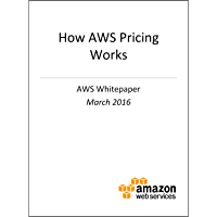 How AWS Pricing Works (AWS Whitepaper)
