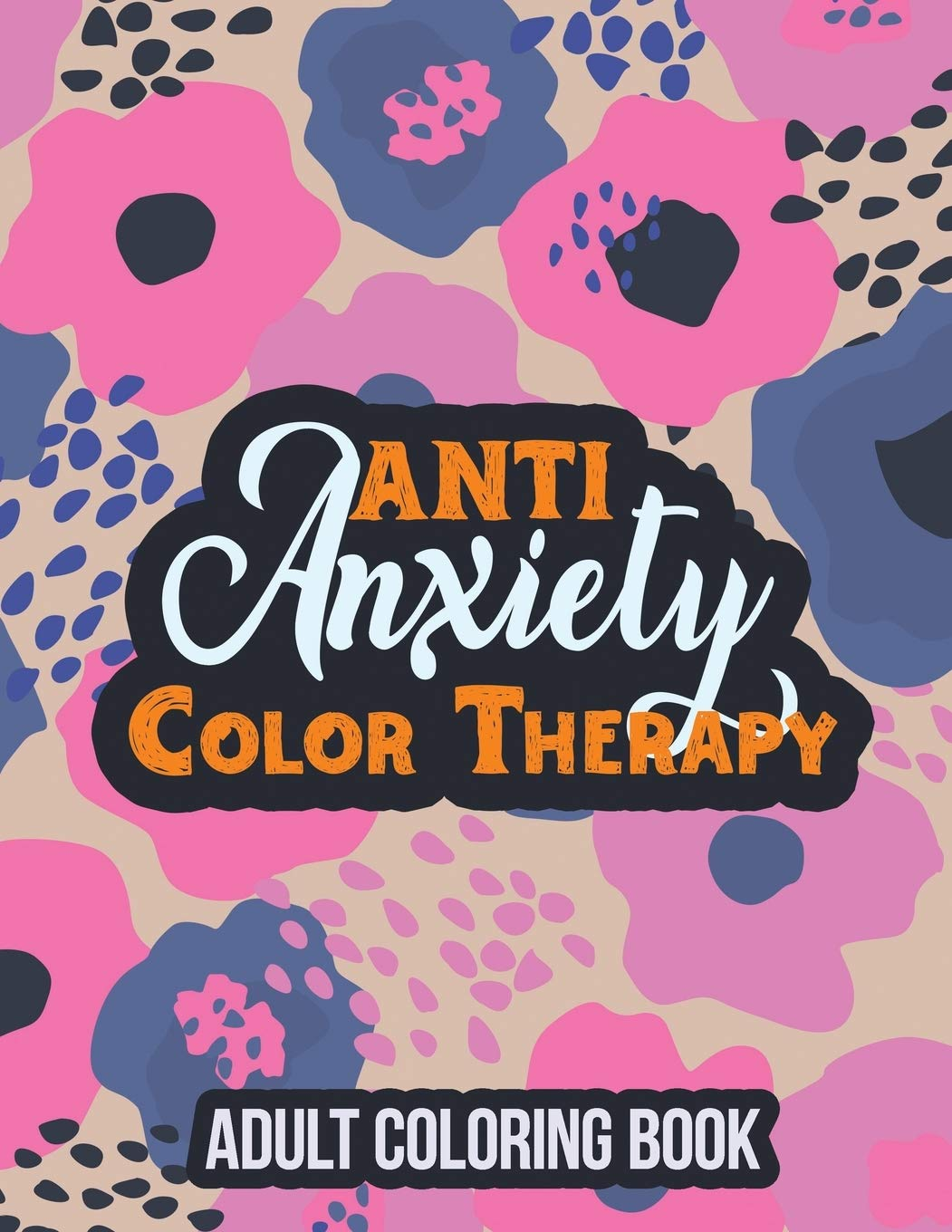 - Amazon.com: Anti Anxiety Color Therapy Adult Coloring Book: Adults
