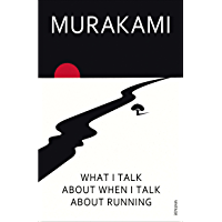 What I Talk About When I Talk About Running (English Edition)