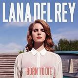 Born to Die (Deluxe Album)
