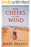 FOUR CHEEKS TO THE WIND