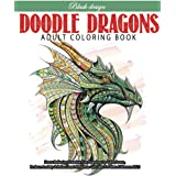 Doodle Dragons: Adult Coloring Book