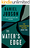 The Water's Edge (Book Two of The Southampton Trilogy; Revised March 2013)