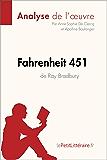 Fahrenheit 451 de Ray Bradbury (Analyse de l'oeuvre): Comprendre la littérature avec lePetitLittéraire.fr (Fiche de lecture)