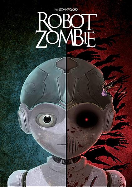 Robot Zombie: Las Precuelas de Corazones de Hierro 5 eBook: Santolobo, Javier: Amazon.es: Tienda Kindle