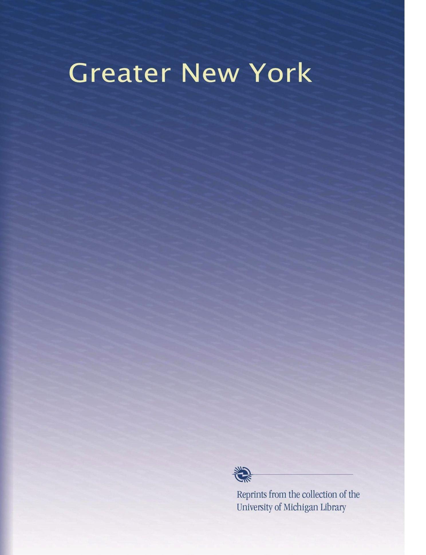 Download Greater New York (Volume 4) pdf epub