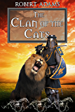 The Clan Of The Cats (Horseclans Series Book 18)