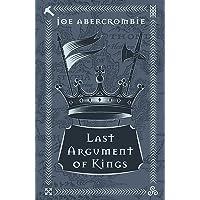 Abercrombie, J: Last Argument Of Kings: Book Three