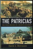 The Patricias: The proud history of a fighting regiment