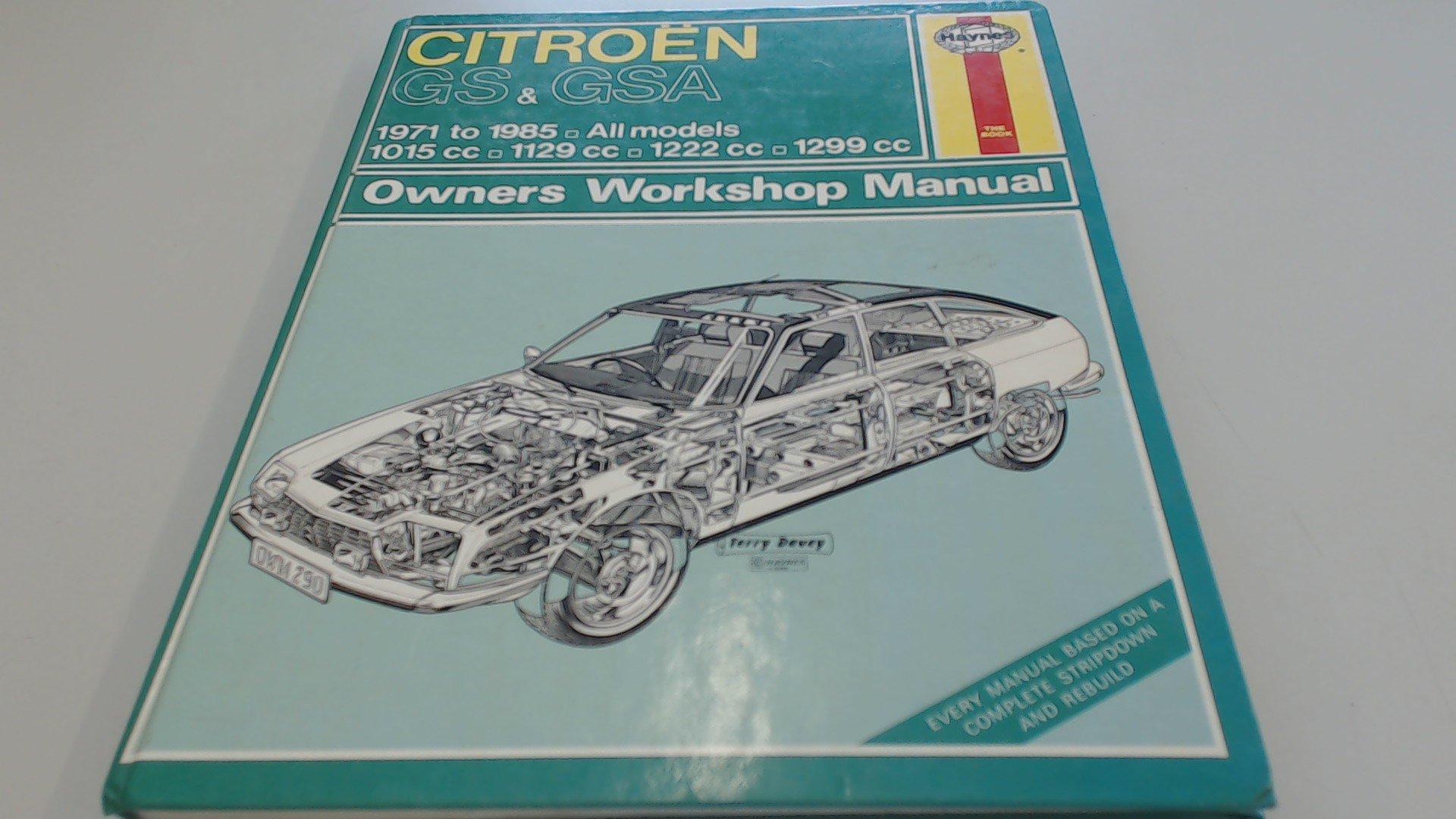 Citroen GS and GSA All Models 1971-85 Owner's Workshop Manual (Service &  repair manuals): Amazon.co.uk: J. H. Haynes, Bruce Gilmour: 9781850101635:  Books
