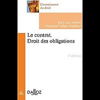 Le contrat. Droit des obligations (Connaissance du droit) (French Edition)