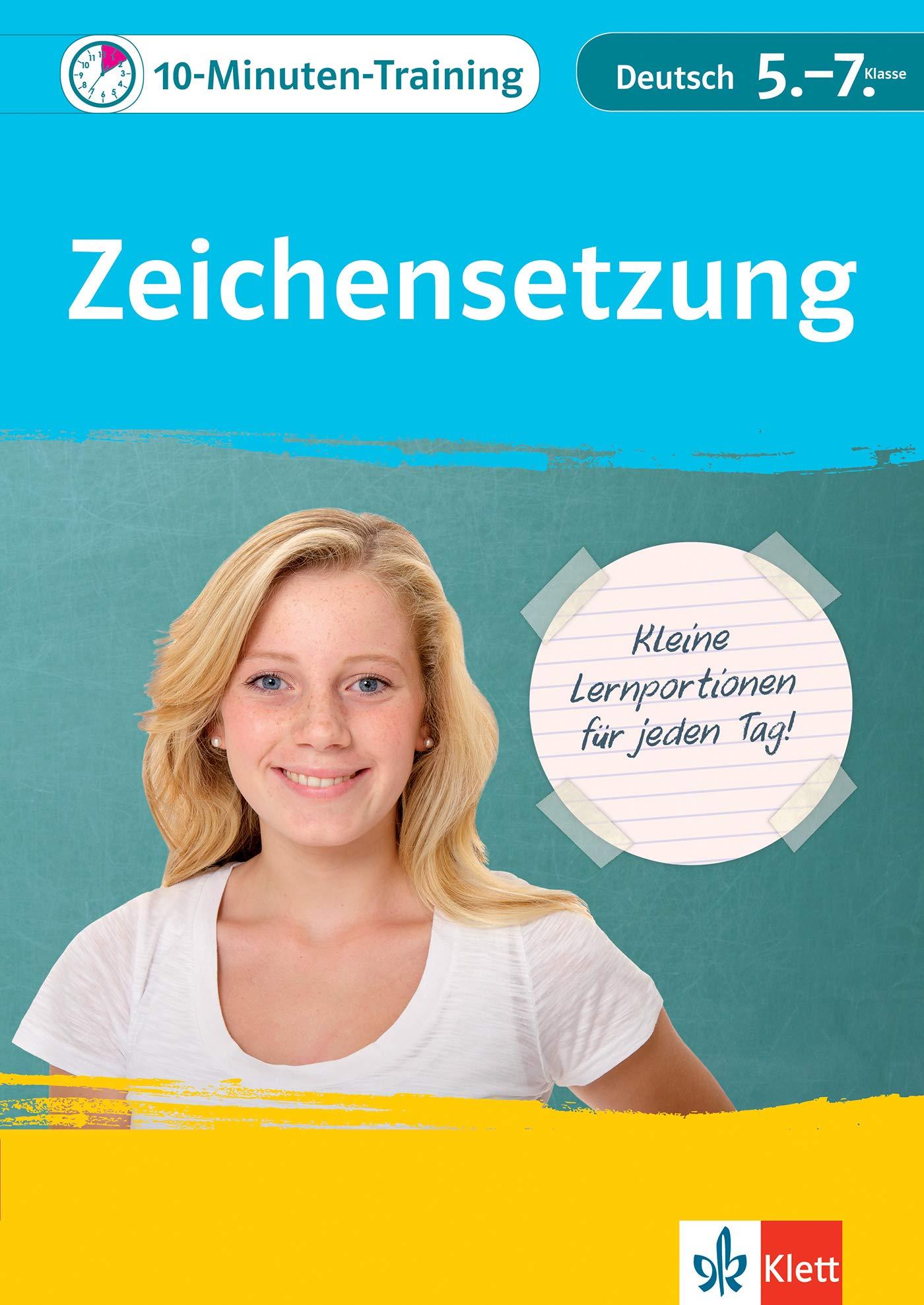 Klett 10 Minuten Training Deutsch Rechtschreibung Zeichensetzung 5. 7. Klasse  Kleine Lernportionen Für Jeden Tag