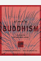 Simple Buddhism: A Guide to Enlightened Living (Simple Series) Paperback