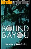 Bound Bayou