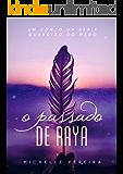 O passado de Raya: Um conto da série Guardião do Medo