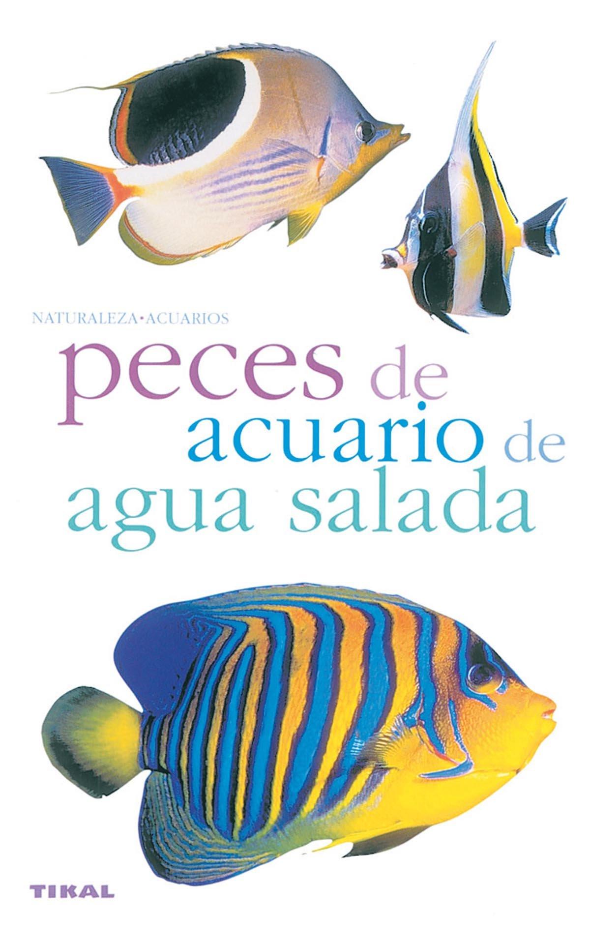 Peces de acuario de agua salada (Spanish) Paperback – 2005