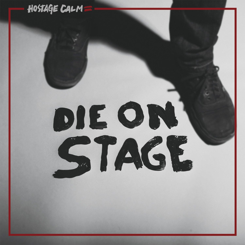 CD : Hostage Calm - Die On Stage (CD)