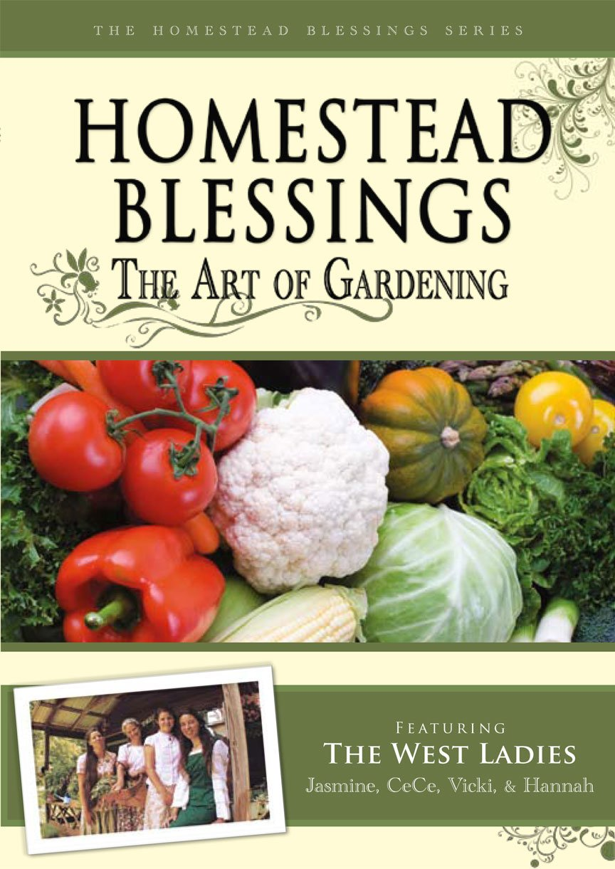 Exceptional Amazon.com: Homestead Blessings: The Art Of Gardening: The West Ladies, Ken  Carpenter: Movies U0026 TV