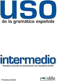 Amazon uso de la gramatica espanola nivel avanzado new uso gramatica intermedio ed 2010 libro spanish edition fandeluxe Image collections
