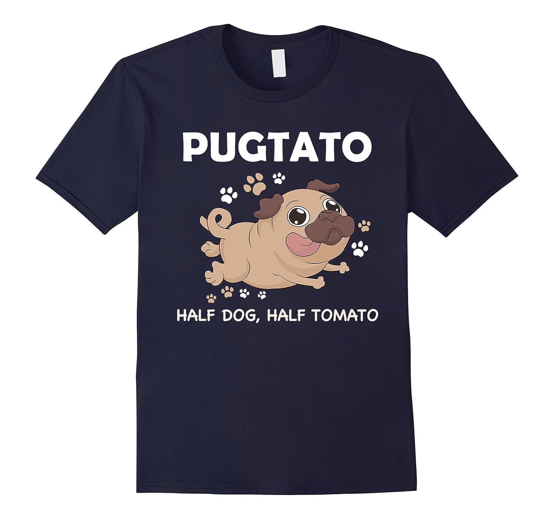 Pugtato - Its Half Dog Half Tomato - Funny Shirt-Vaci