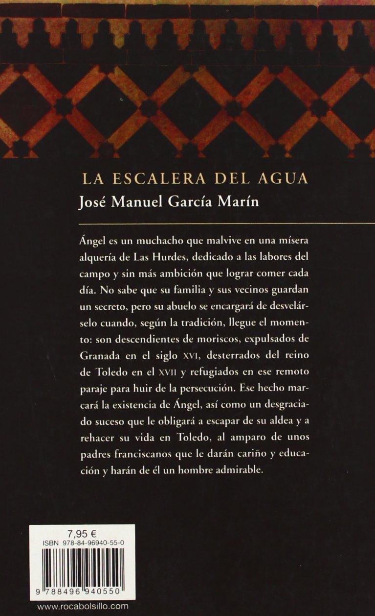 La escalera del agua (Rocabolsillo Bestseller): Amazon.es: García Marín, José Manuel: Libros