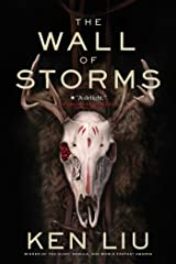 The Wall of Storms (The Dandelion Dynasty Book 2) Kindle Edition