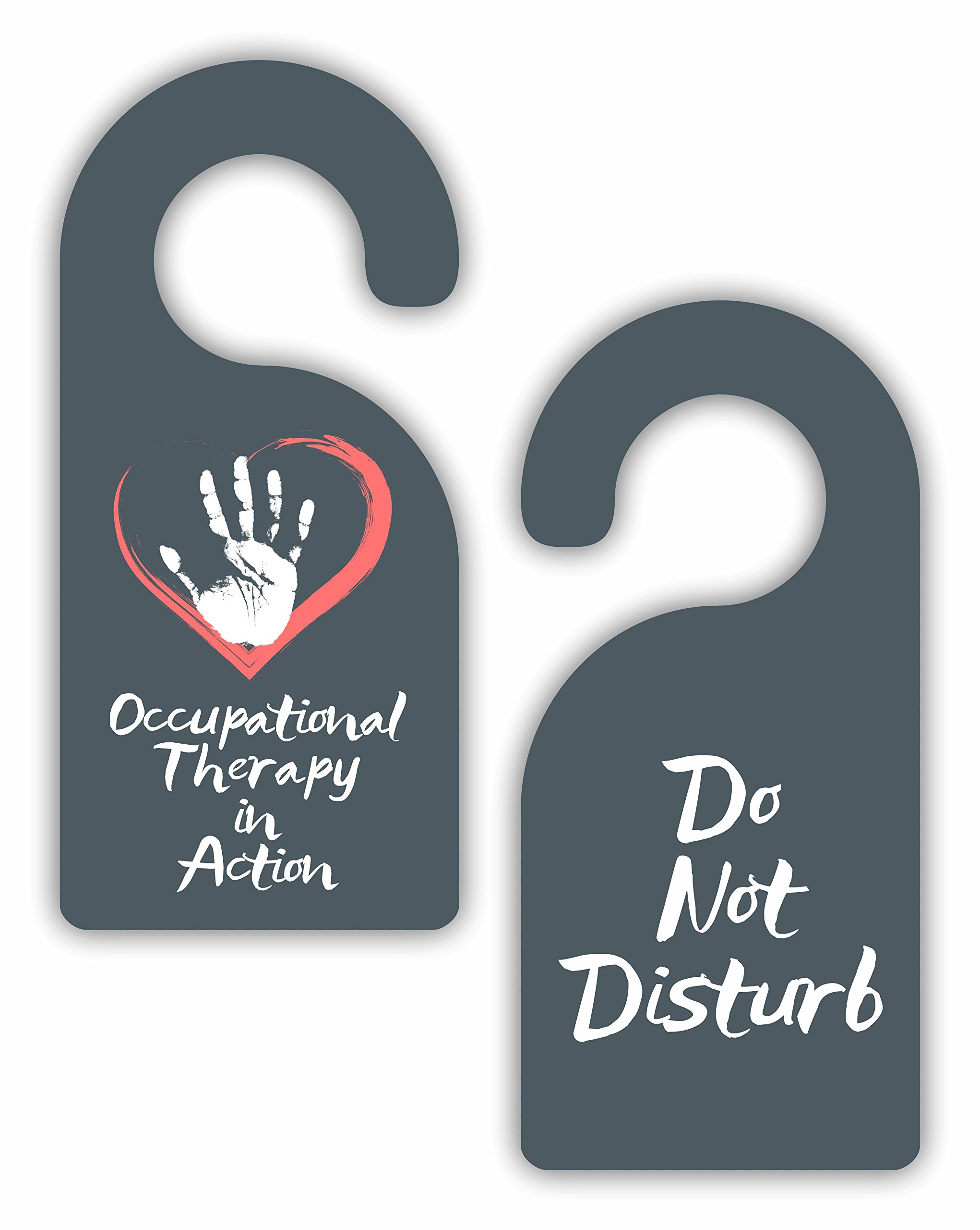Occupational Therapy in Action/Do Not Disturb - Therapist - Double-Sided Hard Plastic Glossy Door Hanger