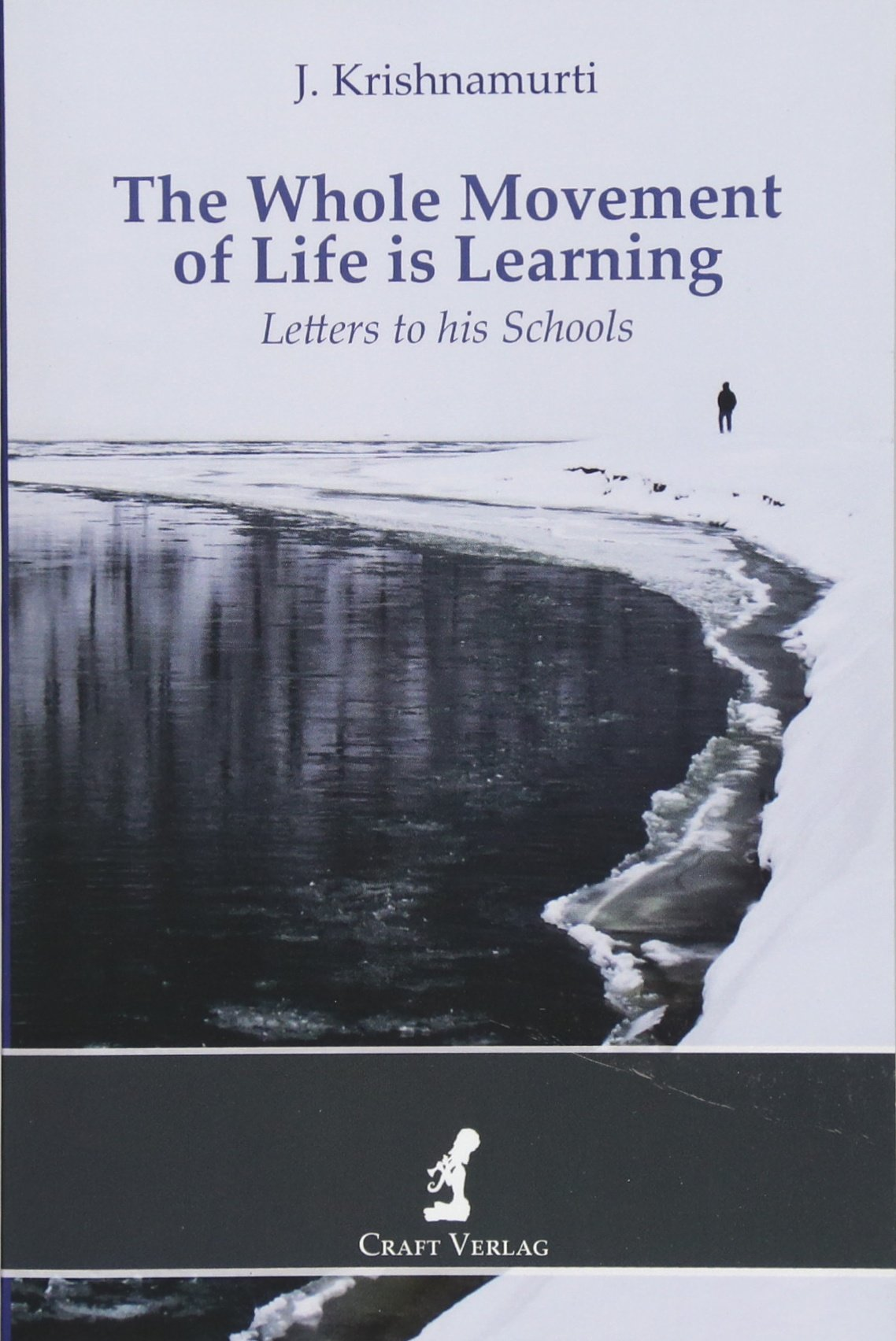 Download The Whole Movement of Life is Learning: Letters to his Schools pdf