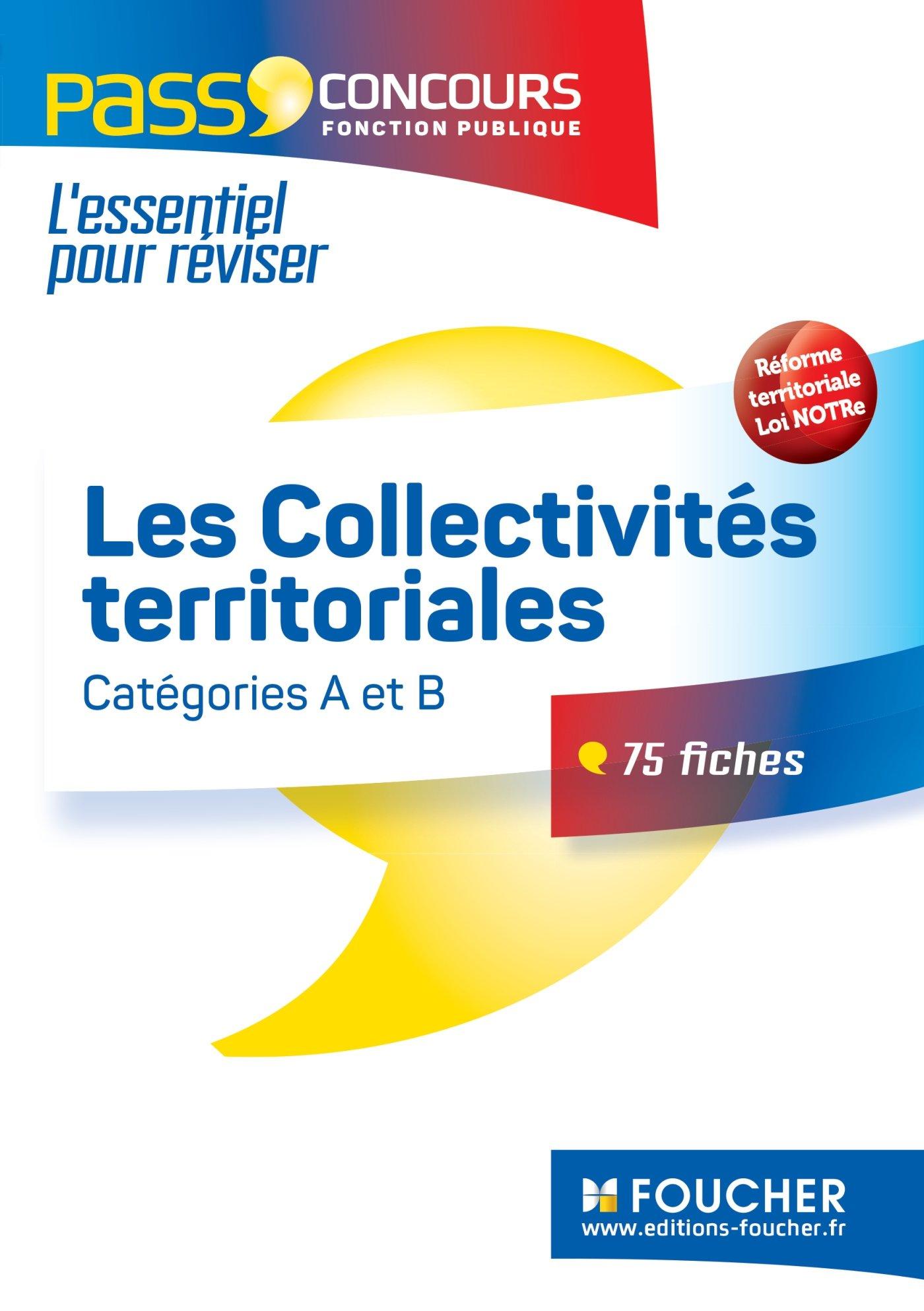 4a8ea8dc88d Amazon.fr - Pass Concours - Les Collectivités territoriales 4e édition -  Bernard Poujade