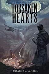 Forsaken Hearts (A Dead Hearts Novel) (Volume 2) Paperback